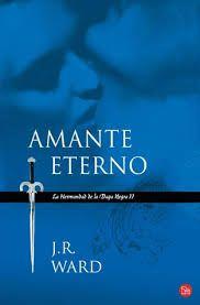 Cazadora De Libros y Magia: Amante Eterno - Saga La Hermandad De La Daga Negra...