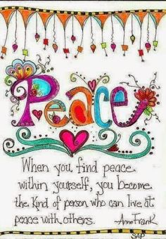 """When you find peace within yourself, you become the kind of person who can live at peace with others."" #quote As in within so is without. When there is peace within, there is peace without. Practice #meditation and other holistic lifestyle techniques and the peace within you, will naturally come forth."