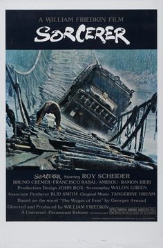 "From the man who brought you ""French Connection"" and ""The Exorcist"". A remake of ""Wages of Fear"". (1977)"