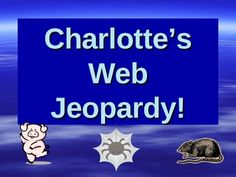 This is a Charlotte's Web Jeopardy Game I designed as a final review of the book for third grade. The game works in Power Point and has some sound....