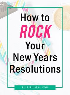 New Years resolutions | How to set goals | Follow through with goal setting | How to make new year resolutions