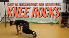 How To Breakdance for Beginners: Knee Rocks