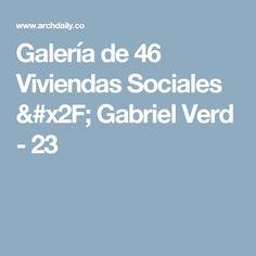 Galería de 46 Viviendas Sociales / Gabriel Verd - 23