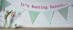 Actually, if I'm honest, I think bunting is for the whole year....as you may have seen, I made some Christmas themed bunting at the end of last year, which I also love and thought made a great addition to the Christmas decorations!  Bunting is such a simple, yet really pretty decoration for lots of occasions. It can completely transform a garden, venue or indeed any room in your house. So, I thought I'd put together a beginners easy guide for anyone wanting to make some for their own ...
