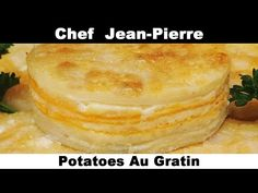 (331) Potatoes Au Gratin The Perfect Side - Chef Jean-Pierre - YouTube