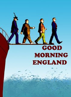 remake de l'affiche de good morning england