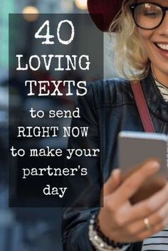 40 Loving Texts to Send RIGHT NOW to Make Your Partner's Day // #Marriage Laboratory