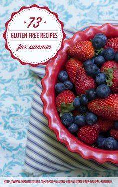 73 Gluten Free Recipes for Summer Fun http://www.thetomatotart.com/recipe/gluten-free/gluten-free-recipes-summer/