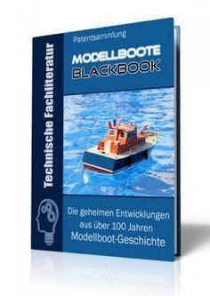 Die geheimen Entwicklungen aus über 100 Jahren Modellboot-Geschichte im Modellboot - Blackbook auf 425 Seiten gnadenlos aufgedeckt! Ausgabe mit Leseprobe.