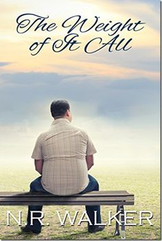 Review: The Weight of It All by @NR_Walker | @sinfully_mmblog #mmromance #gayromance #lgbt #gay #review
