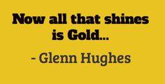 Glenn Hughes @glenn_hughes ~ May 25th, 2012