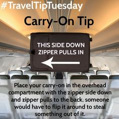 Place your carry-on in the overhead compartment with the zipper side down and zipper pulls to the back, someone would have to flip it around to steal something out of it.