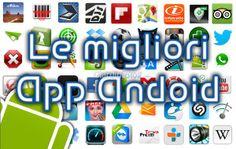 Le migliori applicazioni Android per tutti i giorni
