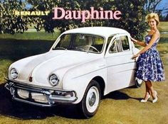 Renault Dauphine ad. (1961) Vw Cars, Car Posters, Car Advertising, Unique Cars, Rat Rods, Cars And Motorcycles, Vintage Cars, Classic Cars, Luxury Cars