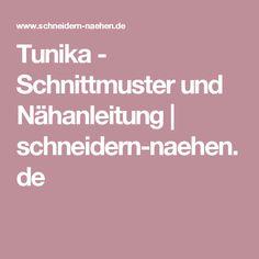 Tunika - Schnittmuster und Nähanleitung | schneidern-naehen.de