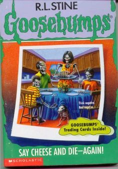 """Say Cheese And Die Again! by R. L. Stine. Fallowing the events of the first book, it's one month later and Greg Banks has a new strict teacher named Mr. Saur who has him write about his experience with the cursed camera. Disbelieving Greg's story, Mr. Saur gives Greg an """"F"""", but Greg insists that his story is true. Greg becomes determined to prove that his story is true by going to retrieve the cursed camera. However, trouble is not far behind. A good book for readers nine and up."""