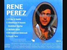 Le chanteur Algérien René Perez ( M'Chat Âaliya ) 1 - YouTube