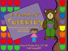 A Pocket for Corduroy Book Companion:In this packet:Sequencing Cards 6 cards - pictures only Use for story re-tellSequencing Cards 6 cards -pictures and text Use for story re-tellSequencing Cards 6 cards - text only Use for story re-tellYes/No Questions 18 cards - Use for a non-verbal response to yes/no questions.Wh-Questions -18 cards Short answer comprehension questionsStory Props Laminate, cut out and use to re-tell the story.