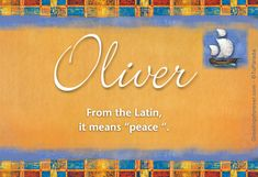 Oliver James is another name that I have picked out for one of my boys. Note: In English, French, and in other languages, Oliver= the olive tree which is a Biblical symbol for beauty, dignity, fruitfulness, and peace. James= (Hebrew) supplanter/to grasp the heel <3