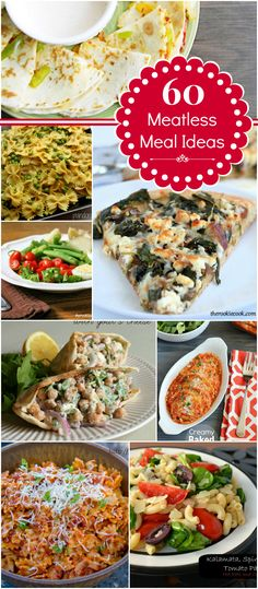 6o meatless meal ideas! #nomeat #60ideas #dinner