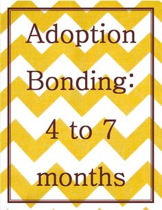 Whether you've started to settle at home with your adopted child or you're adopting an older baby, the 4th to 7th months are crucial for the bonding process. Here are some of our best tips to keep your attachment strong.