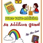 Place Value Addition Game! (For Elementary)