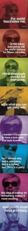 Andy Warhol... an artist that inspires me greatly