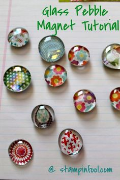 Free Glass Magnet Tutorial with step by step photos   Stampin Fool