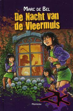 De nacht van de Vleermuis - Marc De Bel. De drielingzusjes Kriegel maken het te bont op school en worden naar een kostschool gestuurd. Tante Betty grijpt in en neemt de zusjes mee naar haar dorp. Met de komst van de zusjes is de rust daar snel voorbij. Vanaf ca. 11 jaar.