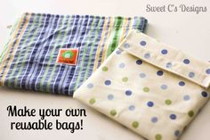 Make your own reusable snack bags- quick and SO easy!