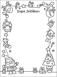 Dopis Ježíškovi Christmas gift wish list/letter for kids Christmas Art For Kids, Christmas Border, Christmas Activities For Kids, 3d Christmas, Easy Christmas Crafts, Craft Activities For Kids, Christmas Decorations To Make, Christmas Pictures, Christmas Colors