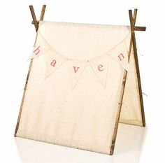 burlap children's tent - so cute with the personalized pennants!
