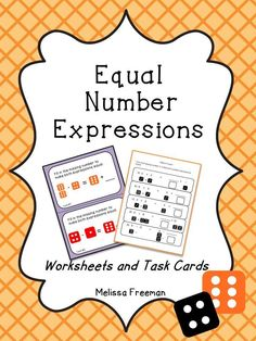 This math resource includes 4 worksheets and 10 task cards to help students practice making number expressions equal.