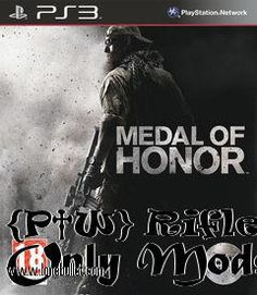 Download {P†W} Rifle Only Mods mod for the game Medal of Honor. You can get it from LoneBullet - http://www.lonebullet.com/mods/download-p�w-rifle-only-mods-medal-of-honor-mod-free-48075.htm for free. All countries allowed. High speed servers! No waiting time! No surveys! The best gaming download portal!