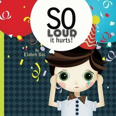 So Loud, it hurts! is a book to help children who suffer from sound sensitivity Gus Love, Aspergers, Asd, Self Care Activities, Magazines For Kids, Autism Spectrum Disorder, Social Work, It Hurts, This Book