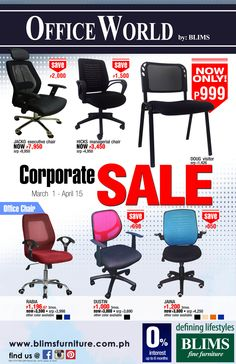 Get Great Deals at the Office World CORPORATE SALE by BLIMS!  Sale is from March 1 to April 15, 2016 only!  Visit a BLIMS showroom today!  http://mypromo.com.ph/