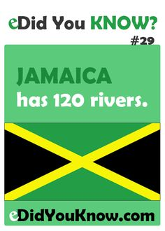 Did You Know? Jamaica has 120 rivers. The More You Know, Good To Know, Did You Know, Negril, Montego Bay, First Love, My Love, Thinking Day, Reggae Music