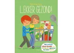 leerrijk interactief kleuterboek 'lekker gezond' Clavis   kinderen-shop Kleine Zebra