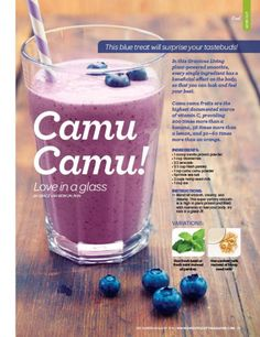 Gracious Living Plant Power CAMU CAMU Smoothie Sweat Equity Magazine 2016 by Grace Van Berkum, R.H.N. Nothing but love in a glass! Every single ingredient has a beneficial effect in the body so that you can look and feel your ...