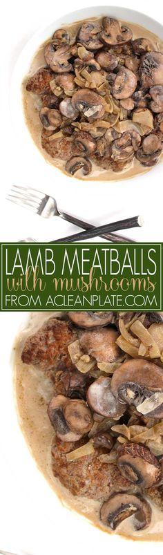 Autoimmune Protocol Lamb Meatballs with Mushroom Sauce recipe from acleanplate.com