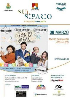 """Lavello. Su il Sipario con la commedia """"Tre Papà e un Bebè"""""""