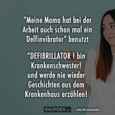"""""""My mom sometimes has a . at work Kaufdex - """"My mom used a dolphin vibrator at work"""" """"DEFIBRILLATOR! I am a nurse! and will never tell st - Humor Videos, Funny Sports Pictures, Funny Pics, Hilarious, Underlights Hair, Diy Wedding Hair, Wedding Hairstyles Tutorial, Child Smile, Humor Grafico"""