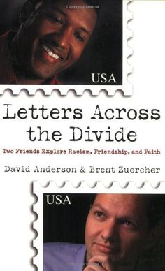 Free Book - Letters Across the Divide: Two Friends Explore Racism, Friendship, and Faith, by David Anderson and Brent Zuercher, is free in the Kindle store and from Barnes & Noble and ChristianBook, courtesy of Christian publisher Baker Books.