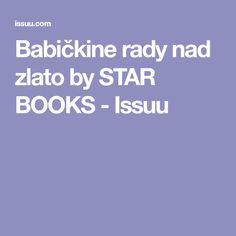 Babičkine rady nad zlato by STAR BOOKS - Issuu