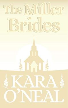 The Miller Brides (Texas Brides of Pike's Run Book 4) - Kindle edition by O'Neal, Kara. Romance Kindle eBooks @ Amazon.com. Book Club Books, New Books, Lynsay Sands, Diana Palmer, Love Promise, Kindred Spirits, Historical Romance, Kara, Free Apps