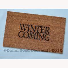 Winter is Coming Game of Thrones doormat by DamnGoodDoormats, $40.00