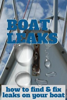 The source of a boat leak is not always easy to find (or fix). Here& how I diagnosed and repaired a troublesome boat leak on my sailboat (you'll want to reference this one later! Buy A Boat, Make A Boat, Build Your Own Boat, Sailboat Living, Living On A Boat, Sailboat Restoration, Boating Tips, Boating Fun, Sailboat Interior
