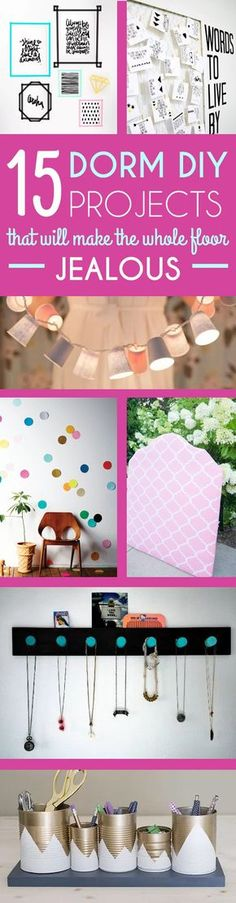 Now is about the time all college students start thinking aboutanything you can put into your dorm to decorate, organize or just make it feel a little more like home. To get yoru creative juices flowing, here are 15 dorm DIY projects that you can do this...