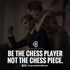 Be the chess player