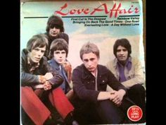 Love Affair - first cut is the deepest